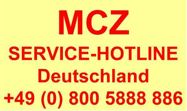MCZ SERVICE-HOTLINE Deutschland +49 (0) 800 588 888 6